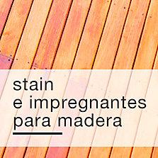 Stain e Impregnantes para madera