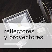 Reflectores y proyectores