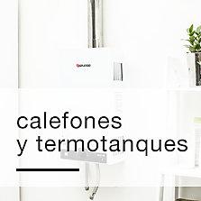 Calefones y termotanques