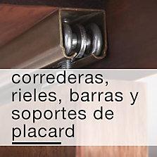 Correderas, Rieles, Barras y soportes de placard