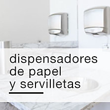Dispensadores de Papel y Servilletas