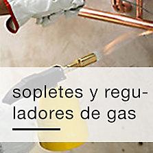 Sopletes y reguladores de gas