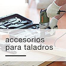 Accesorios para taladros y atornilladores