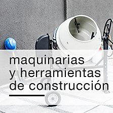Maquinarias y Herramientas de Construcción