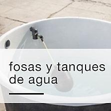 Fosas y Tanques de agua