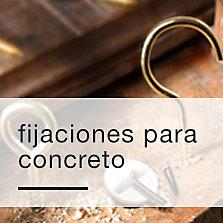 Fijaciones para concreto